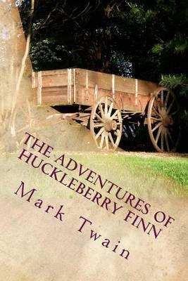 The Adventures of Huckleberry Finn: Part 1