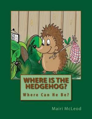 Where Is the Hedgehog?