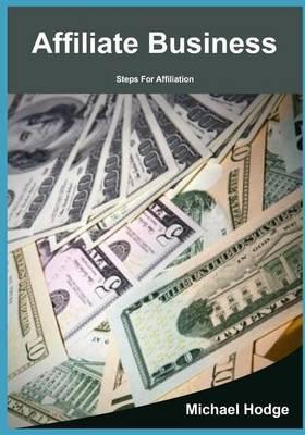 Affiliate Business: Steps for Affiliation