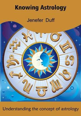 Knowing Astrology: Understanding the Concept of Astrology