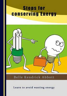 Steps for Conserving Energy: Learn to Avoid Wasting Energy