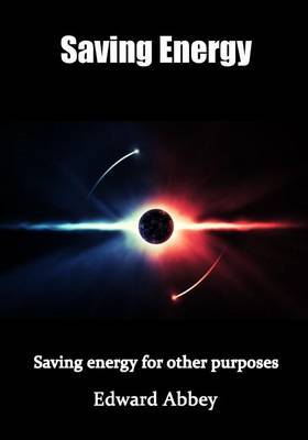Saving Energy: Saving Energy for Other Purposes