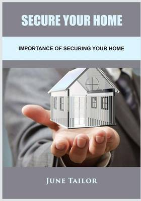 Secure Your Home June: Importing of Securing Your Home