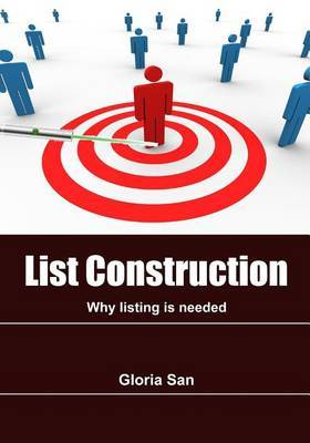 List Construction: Why Listing Is Needed