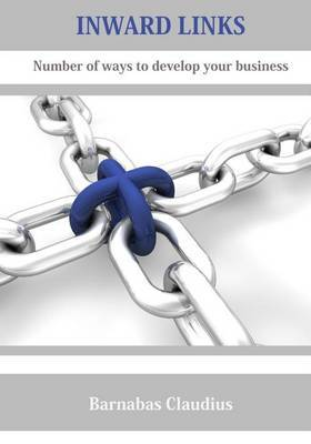 Inward Links: Number of Ways to Develop Your Business