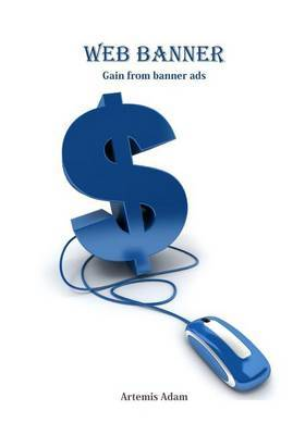 Web Banner: Gain from Banner Ads