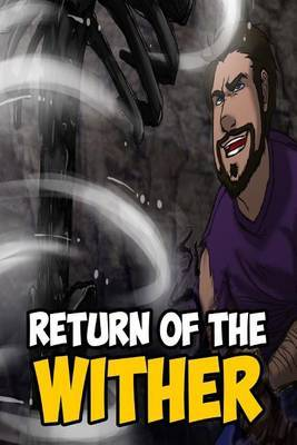 The Return of the Wither: A Fiction Novel for Kids