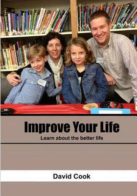 Improve Your Life: Learn about the Better Life