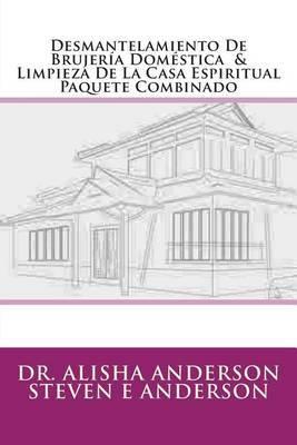 Desmantelamiento de Brujeria Domestica & Limpieza de La Casa Espiritual Paquete Combinado