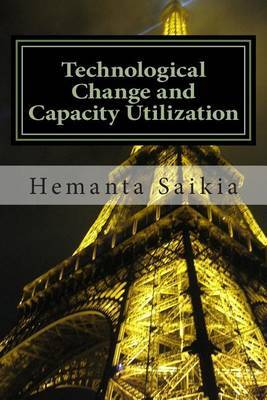 Technological Change and Capacity Utilization
