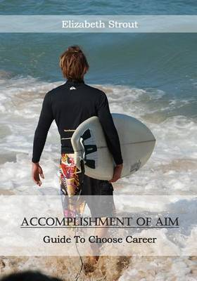 Accomplishment of Aim: Guide to Choose Career