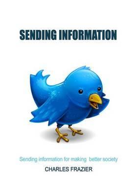 Sending Information: Sending Information for Making Better Society