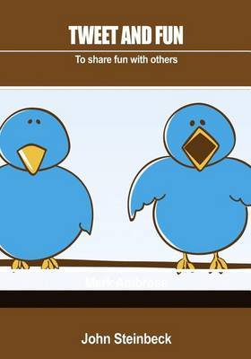 Tweet and Fun: To Share Fun with Others