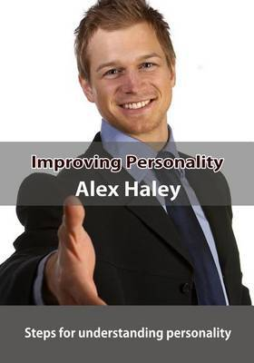 Improving Personality: Steps for Understanding Personality