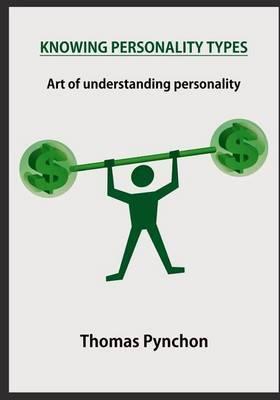 Knowing Personality Typesknowing Personality Types: Art of Understanding Personality
