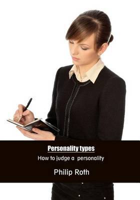 Personality Types: How to Judge a Personality