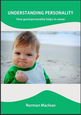 Understanding Personality: How Good Personality Helps in Career