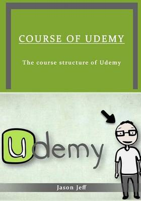 Course of Udemy: The Course Structure of Udemy