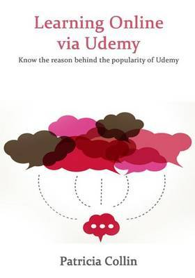 Learning Online Via Udemy: Know the Reason Behind the Popularity of Udemy