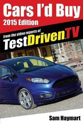 Cars I'd Buy: 2015 Edition