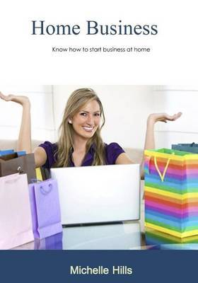 Home Business: Know How to Start Business at Home