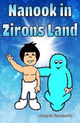 Nanook in Zirons Land: Bedtime Stories for Kids