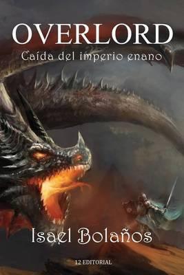 Overlord: Caida del Imperio Enano
