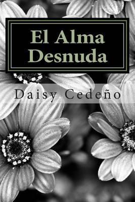 El Alma Desnuda: Poemas