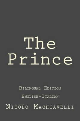 The Prince: The Prince: English-Italian Learning Edition