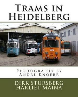 Trams in Heidelberg: Photography by Andre Knoerr