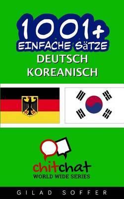 1001+ Einfache Satze Deutsch - Koreanisch