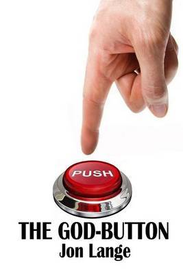 The God-Button: A Plea for Sanity
