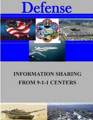 Information Sharing from 9-1-1 Centers