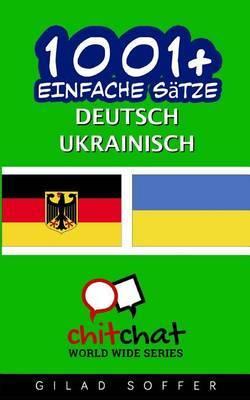 1001+ Einfache Satze Deutsch - Ukrainisch