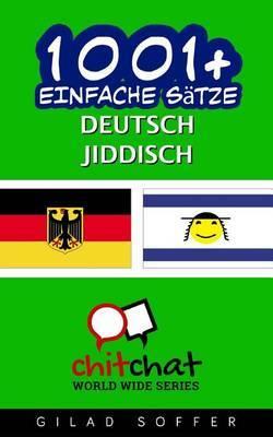 1001+ Einfache Satze Deutsch - Jiddisch