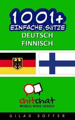 1001+ Einfache Satze Deutsch - Finnisch