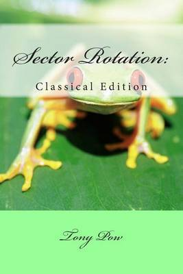 Sector Rotation: Classical Edition