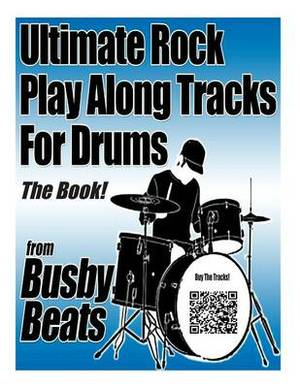 Ultimate Rock Play Along Tracks for Drums - The Book