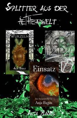 Splitter Aus Der Aetherwelt: Kurzgeschichten