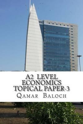 A2 Level Economics Topical Paper-3