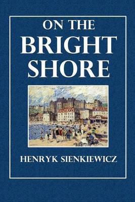 On the Bright Shore