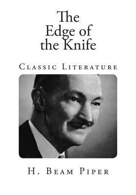 The Edge of the Knife: Classic Literature