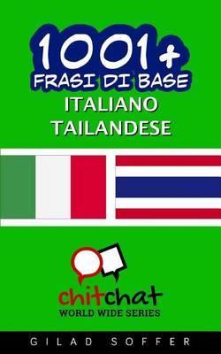 1001+ Frasi Di Base Italiano - Tailandese