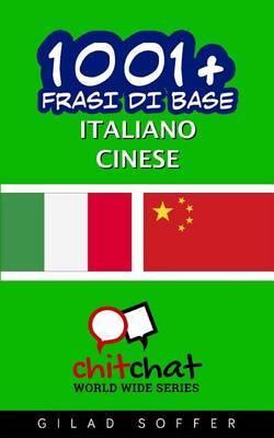 1001+ Frasi Di Base Italiano - Cinese