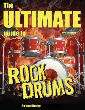 The Ultimate Guide to Rock Drums