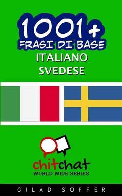 1001+ Frasi Di Base Italiano - Svedese