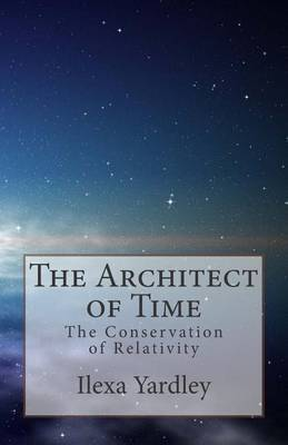 The Architect of Time: The Conservation of Relativity