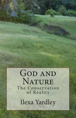 God and Nature: The Conservation of Reality