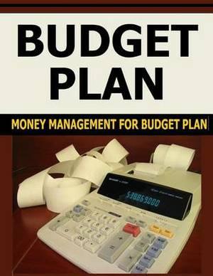 Budget Plan: Money Management for Budget Plan