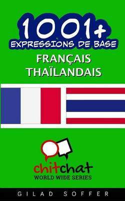 1001+ Expressions de Base Francais - Thailandais